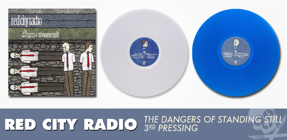 Red City Radio - The Dangers of Standing Still LP