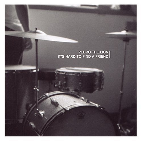 Pedro The Lion - It's Hard to Find a Friend LP