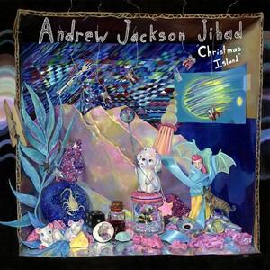 Andrew Jackson Jihad (AJJ) - Christmas Island LP