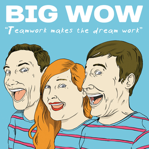 Big Wow - Teamwork Makes The Dream Work LP