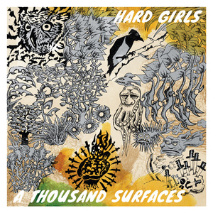 Hard Girls - A Thousand Surfaces LP