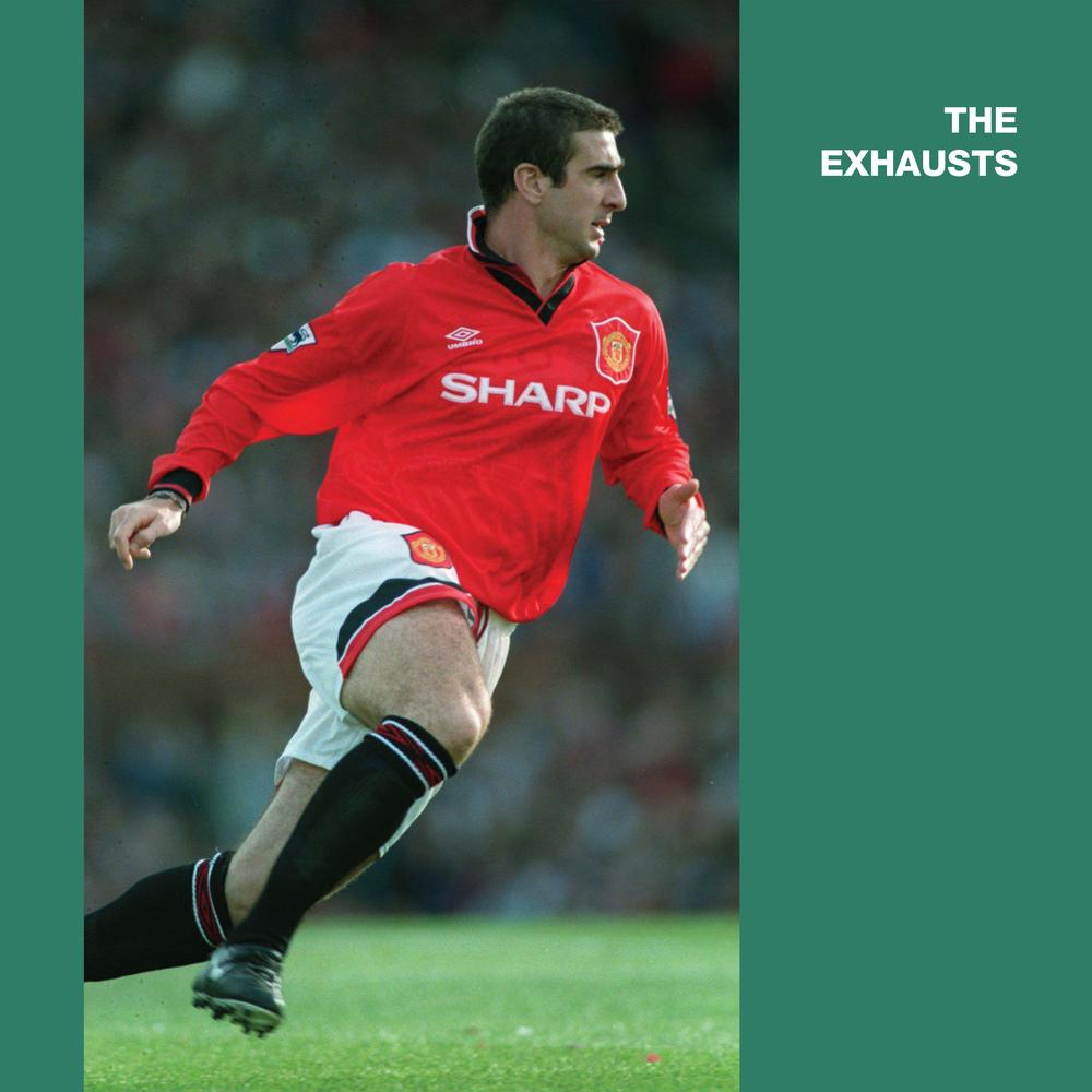 The Exhausts - Eric Cantona 10