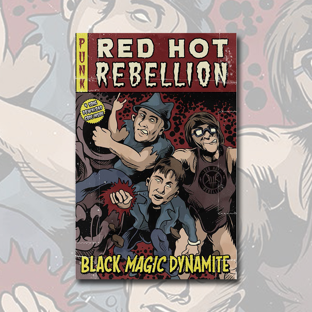 Story/Song - Black Magic Dynamite (Red Hot Rebellion)