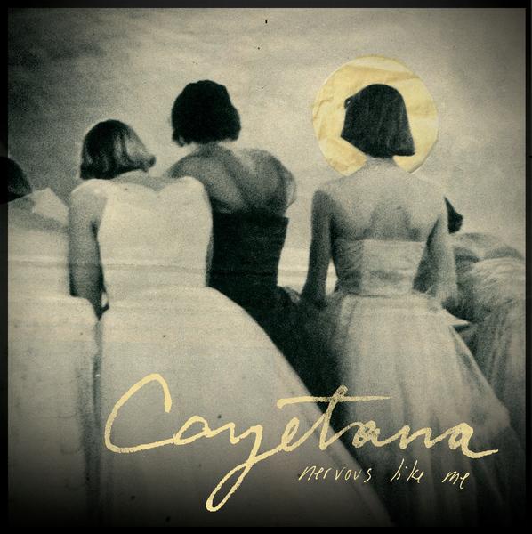 Cayetana - Nervous Like Me LP