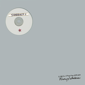Sundials - Always Whatever LP