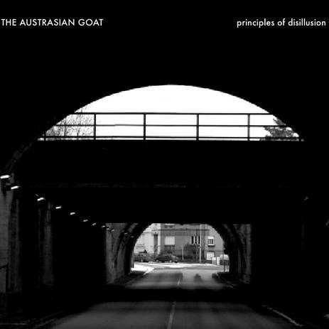 THE AUSTRASIAN GOAT Principles of desillusion 2xCD