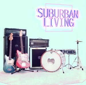 Suburban Living - S/T LP