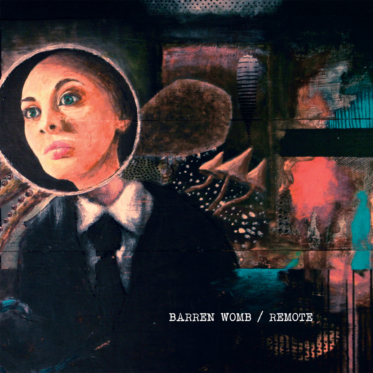 Barren Womb / Remote Split