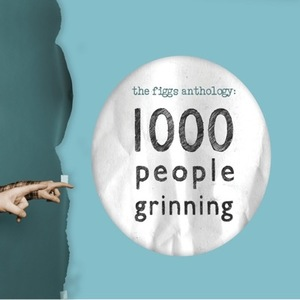 The Figgs Anthology: 1000 People Grinning