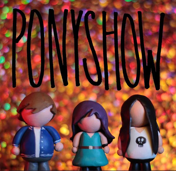 Ponyshow Folks/Yeah, My Ears 7