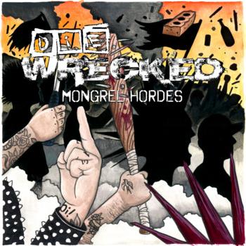 Die Wrecked - mongrel hordes