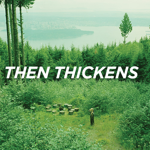Then Thickens