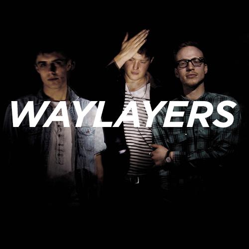 Waylayers