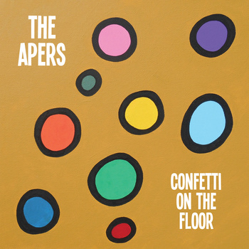 The Apers - confetti on the floor