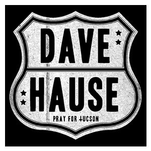 Dave Hause 'Pray For Tuscon' Sticker