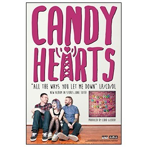 Candy Hearts 'All The Ways You Let Me Down' Poster