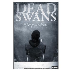 Dead Swans 'Sleepwalkers' Poster