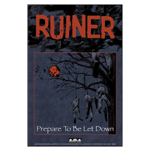 Ruiner 'Prepare To Be Let Down' Poster