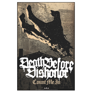 Death Before Dishonor 'Count Me In' Poster