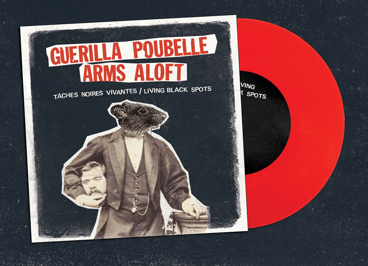 GUERILLA POUBELLE + ARMS ALOFT - split 7