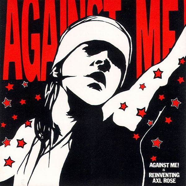Against Me - Reinventing Axl Rose LP