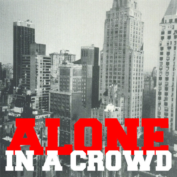 Alone In a Crowd - S/T 7