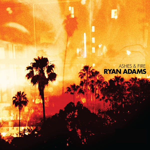Ryan Adams - Ashes & Fire LP *Markdown*