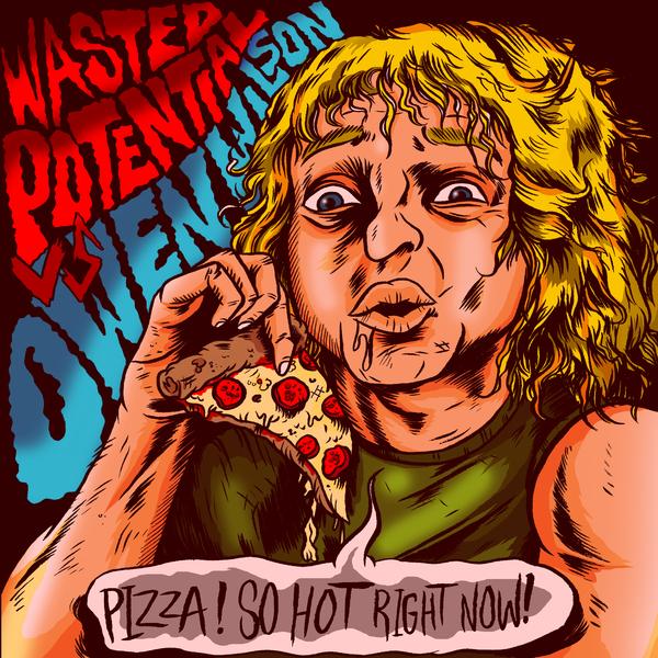 Wasted Potential / Owen Wilson split 7