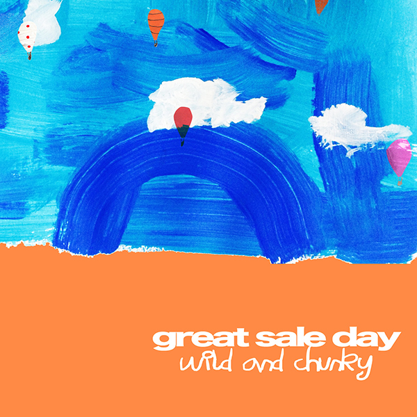 Great Sale Day - Wild and Chunky LP *Markdown*