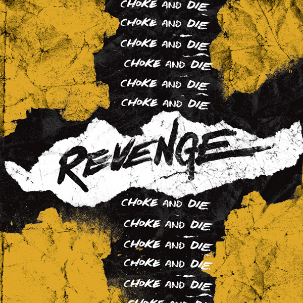 Revenge - Choke and Die