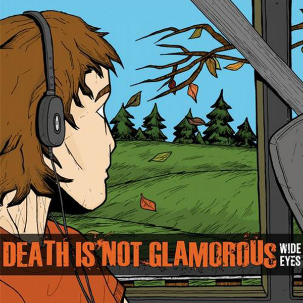 Death Is Not Glamorous - Wide Eyes