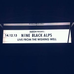 Nine Black Alps - Live From The Wishing Well - Signed CD - SALE