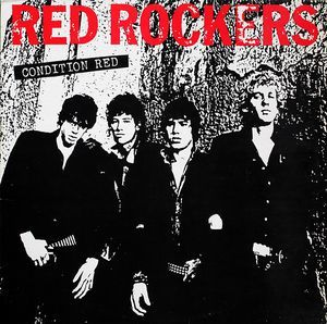 Red Rockers - Condition Red 12
