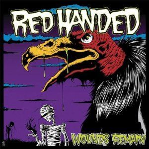 Red Handed - Wounds Remain 12