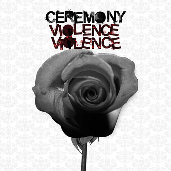 Ceremony - Violence Violence LP