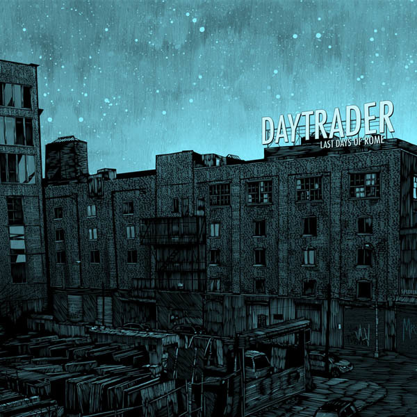 Daytrader - The Last Days of Rome