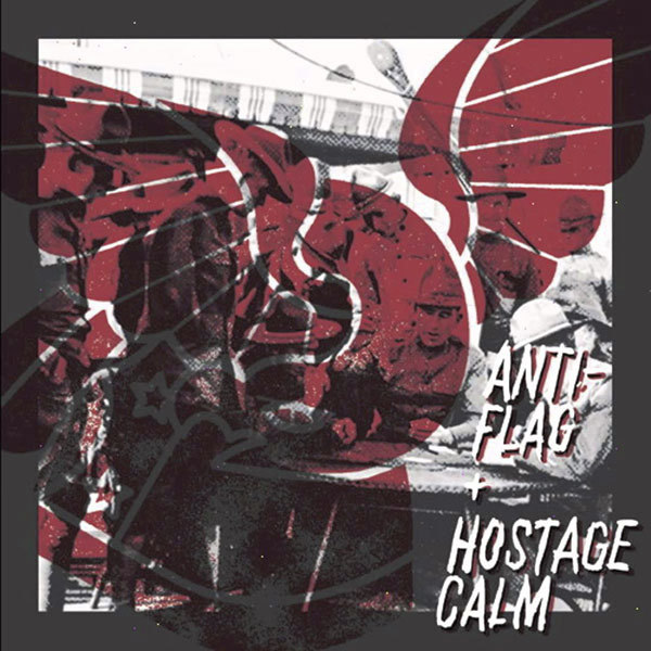 Anti-Flag / Hostage Calm - Split