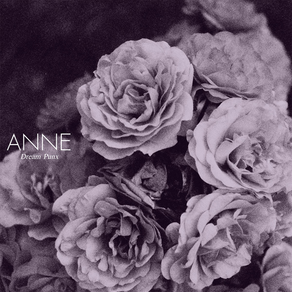 Anne - Dream Punx LP