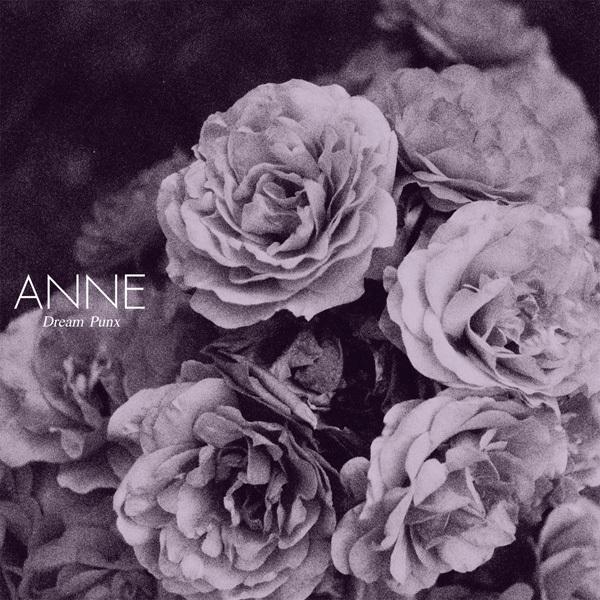 Anne - Dream Punx LP