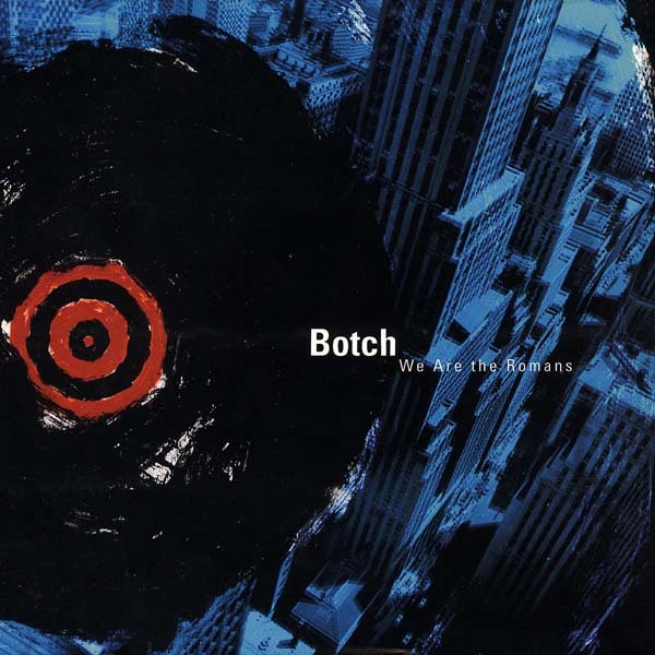 Botch - We Are The Romans 2xLP