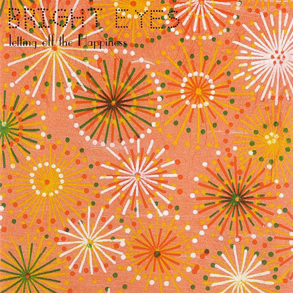 Bright Eyes - Letting Off The Happiness LP