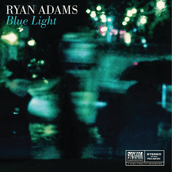 Ryan Adams - Blue Light 7