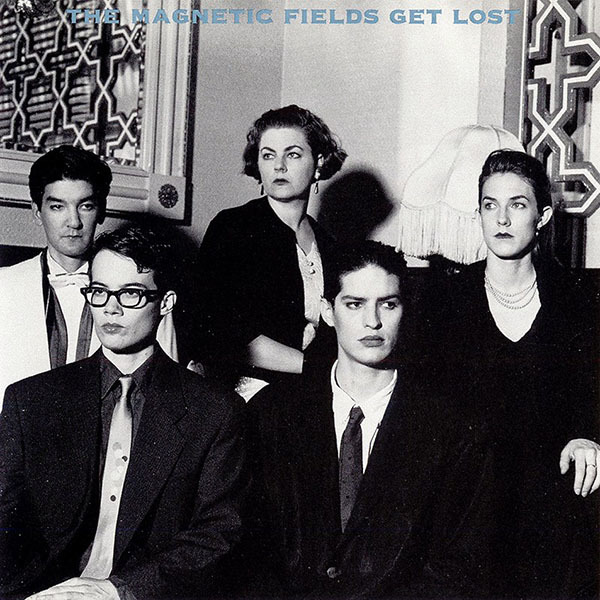 Magnetic Fields - Get Lost LP *Markdown*