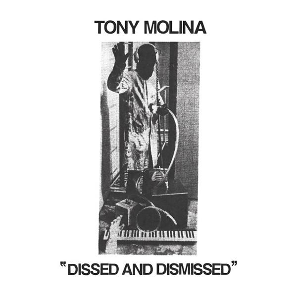 Tony Molina - Dissed and Dismissed LP