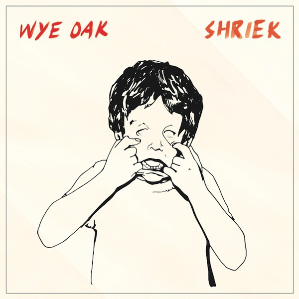 Wye Oak - Shriek LP