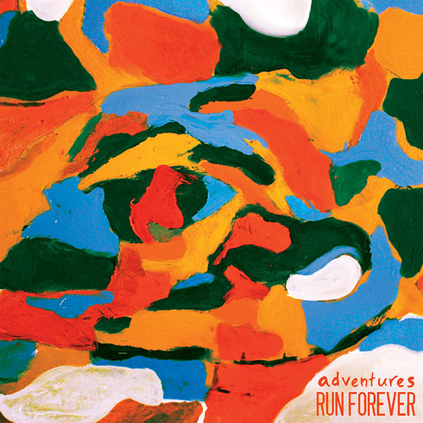 Adventures / Run Forever - Split 7