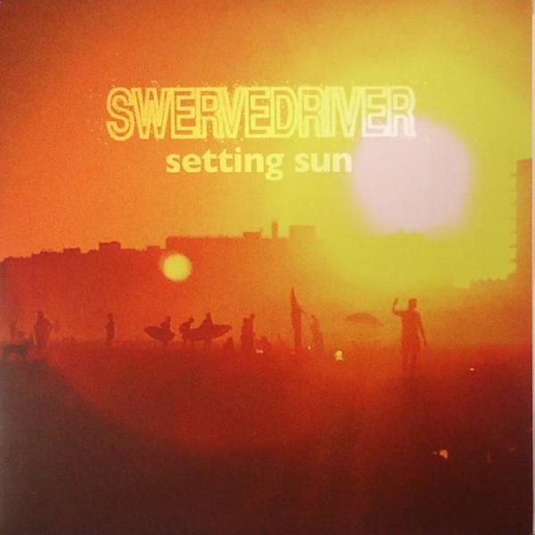 Swervedriver - Setting Sun 7