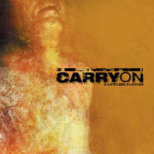 CARRY ON ´A Life Less Plagued´ [LP]
