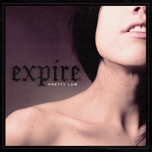 EXPIRE ´Pretty Low´ [LP]
