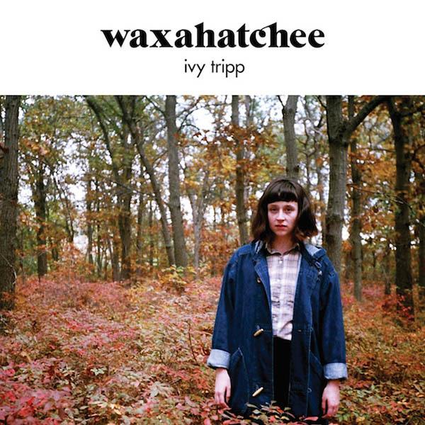 Waxahatchee - Ivy Tripp LP